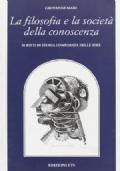 La filosofia e la società della conoscenza. Scritti di storia comparata delle idee.