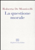 LA QUESTIONE MORALE
