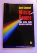 Music Power ► Dalla Musica Ribelle alla Musica Industriale