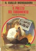 Il prezzo del tradimento (Il Giallo Mondadori – Numero speciale 1903) 21-7-1985 (GIALLI – FRANCIS DURBRIDGE)
