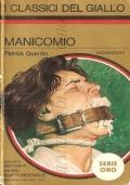 Manicomio (I Classici del Giallo – Serie Oro 224 del 26-8-1975) GIALLI – PATRICK QUENTIN