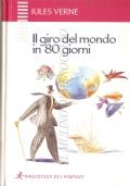 Il giro del mondo in 80 giorni (Biblioteca dei ragazzi 2) VERNE