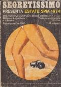 Segretissimo presenta Estate spia 1974 (Eroe in prestito/Missione antimateria/Cielo senza frontiere)