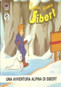 Una avventura alpina di Sibert (Minilibri Piccola, bianca Sibert n.6) BAMBINI – ROSSANA GUARNIERI
