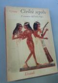 Civiltà sepolte - Il romanzo dell'archeologia