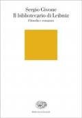 Il bibliotecario di Leibniz filosofia e romanzo