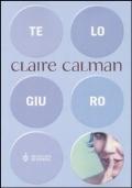 Te lo giuro - Claire Calman
