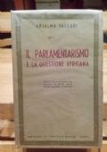 IL PARLAMENTARISMO E LA QUESTIONE AFRICANA. Aspetti della vita politica italiana all'epoca della prima guerra d'Africa