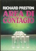 Area di contagio (STORIA CONTEMPORANEA � VIRUS EBOLA � DIARI E MEMORIE � RICHARD PRESTON)
