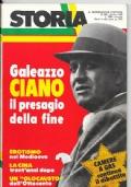 Storia Illustrata . n.263 Ottobre 1979 - Galeazzi Ciano il presagio della fine