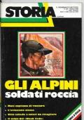Storia Illustrata n.251 Ottobre 1978 - Gli Alpini soldati roccia