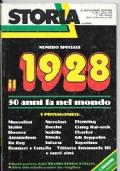 Storia illustrata numero speciale n.247 Giugno 1978 - Il 1928 - 50 anni fa nel mondo