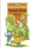 PAPEROPOLI LIBERATA E PAPERIN FURIOSO (I CLASSICI DELLA LETTERATURA DISNEY N. 12)