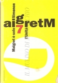 Maigret è solo (Il Maigret di Simenon 7) GIALLI