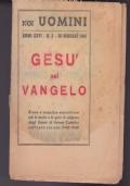 RIVISTA NOI UOMINI ANNO XXVI N°2 - 20 GENNAIO 1949 GESU' NEL VANGELO
