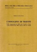 L'immagine di Trieste. Dalla documentazione delle serie Litorale e Carte e piani dell'Archivio della Camera aulica di Vienna