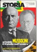 Storia Illustrata . n.257 Aprile 1979 - Arnaldo Mussolini il fratello nell'ombra