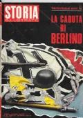 Storia Illustrata n.150 Maggio 1970 - La caduta di Berlino