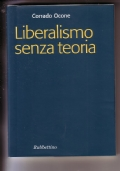 Liberalismo senza teoria