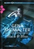 Black & Blue - OLTRE 12 EURO-SPED. GRATIS -