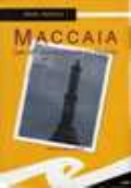 MACCAIA Una settimana con Bacci Pagano