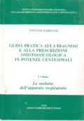 Guida pratica alla diagnosi e alla prescrizione omotossicologica e omeopatica classica in potenze centesimali. Vol. I le malattie dell'apparato respiratorio.