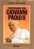 Conversando con Giovanni Paolo II