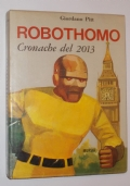 ROBOTHOMO CRONACHE DEL 2013