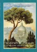 Haeckel e l'Italia. La vita come scienza e come storia