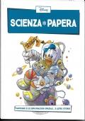 SCIENZA PAPERA N.1 PAPERINO E LE ESPLORAZIONI SPAZIALI