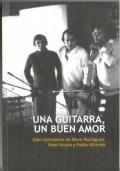 Una Guitarra, un Buen Amor Cien Canciones