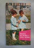 Pedagogia dell'infanzia e scuola materna
