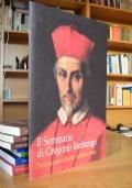 IL SEMINARIO di GREGORIO BARBARIGO - 300 anni di arte cultura e fede - Padova