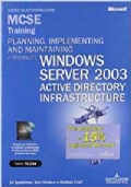 planning, implementing and maintaining a microsoft windows server 2003 active directory infrastructure