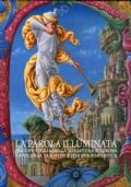 LA PAROLA ILLUMINATA Per una storia della miniatura a Verona e Vicenza 2011  - Tra medioevo e età romantica