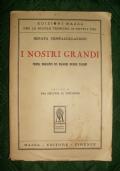 I nostri grandi. Profili biografici dei maggiori ingegni italiani. Volume II. Dal Seicento al Novecento