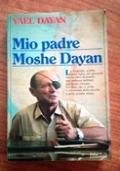 MIO PADRE MOSHE DAYAN
