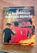 LA REPUBBLICA DEI GIGLI BIANCHI