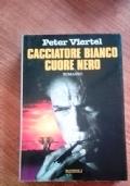 CACCIATORE BIANCO, CUORE NERO