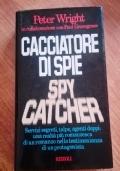 CACCIATORE DI SPIE - SPYCATCHER