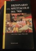 Dizionario dello Spettacolo del '900