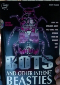 BOTS and Other Internet Beasties