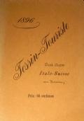 TESSIN-TOURISTE. GUIDE ILLUSTREE ITALO-SUISSE, AVEC HORAIRES DES TRAINS (ETE'-AUTOMNE 1896)