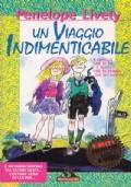 Un viaggio indimenticabile (promozione 10 libri per ragazzi a 7 euro)
