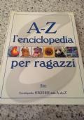 A-Z, L'ENCICLOPEDIA PER RAGAZZI - (Enciclopedia KINGFISHER)