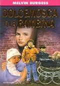 Dolcemosca e la bambina (promozione 10 libri per ragazzi a 7 euro)
