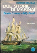 Due storie di marinai Benito Cereno Billy Budd