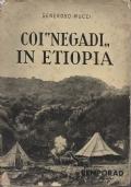 Coi Negadi in Etiopia. Note di viaggio. Con 48 tavole fotografiche e una cartina geografica.