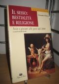 Il sesso: bestialita' e religione