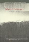 Matteo Salvatore - Le canzoni e la storia